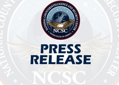 NCSC Briefs Agencies across the U.S. Government on Supply Chain Threats Posed by Five Specified Chinese Companies