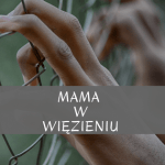 mama w wiezieniu