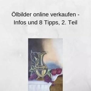 Ölbilder online verkaufen - Infos und 8 Tipps, 2. Teil