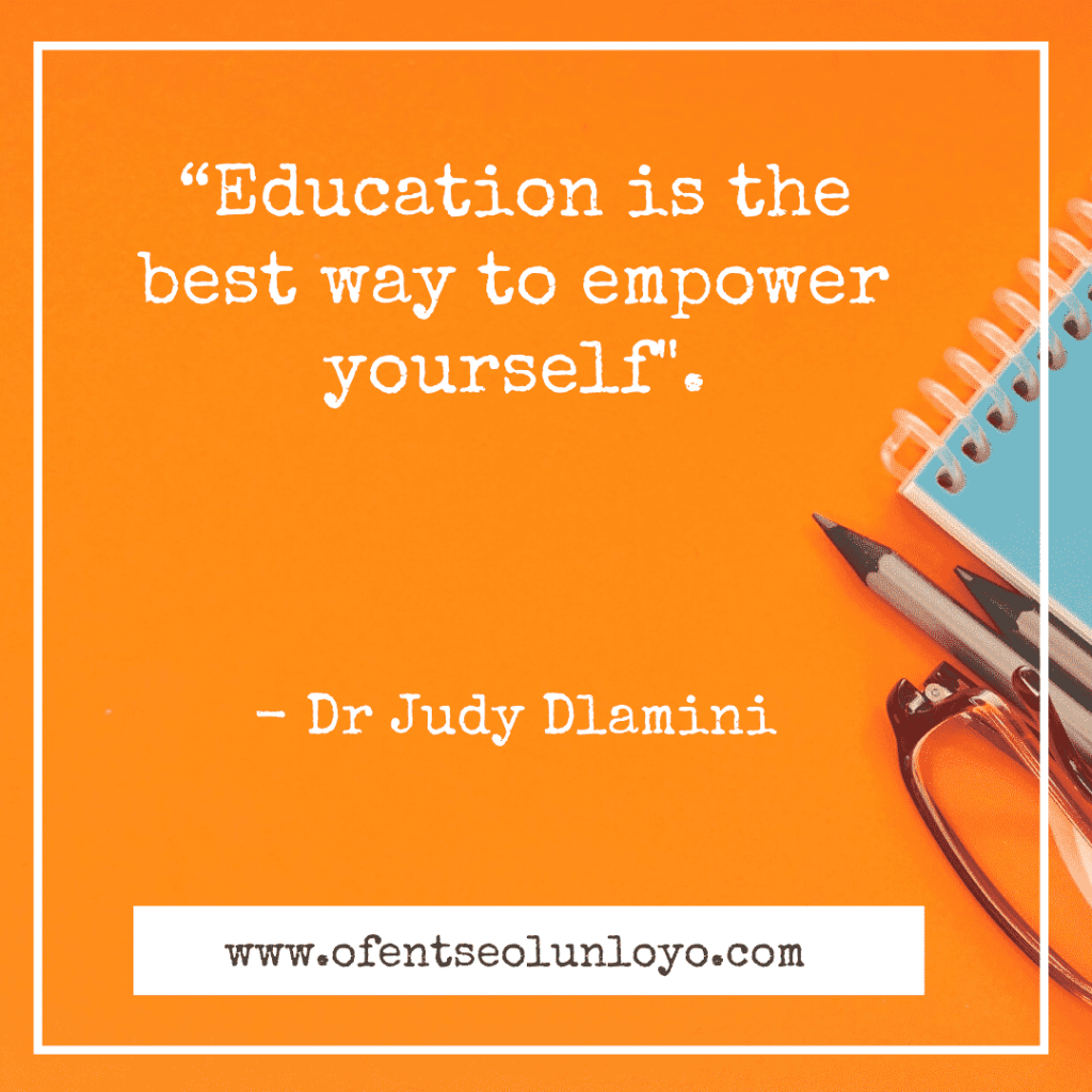 Dr Judy Dlamini Quotes on Education