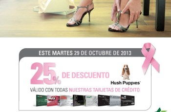 Hush Puppies discounts con Banco Promerica - 29oct13