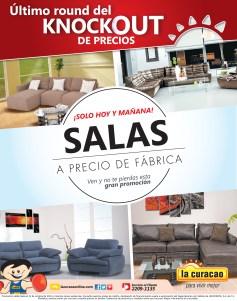 Ultimo round knockout de precios SALAS a precio de fabrica La Curacao - 30oct13