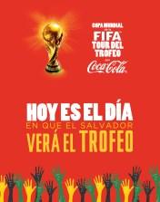 Hoy es el dia que EL SALVADOR vera el trofeo FIFA - 06nov13