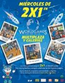 Miercoles 2x1 en World Games MULTIPLAZA y GALERIAS