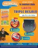 Triple regalo FIN DE AÑO promociones Almacenes Tropigas - 26dic13