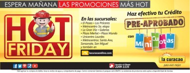 Credito pre aprobado promociones HOT FRIDAY la curacao 29 y 30 agosto 2014