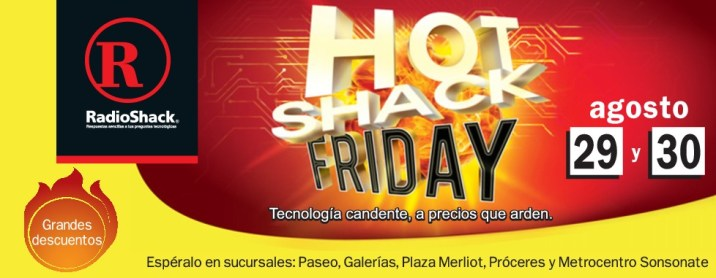 RadioShack se une al HOT FRIDAY 29 y 30 de agosto 2014