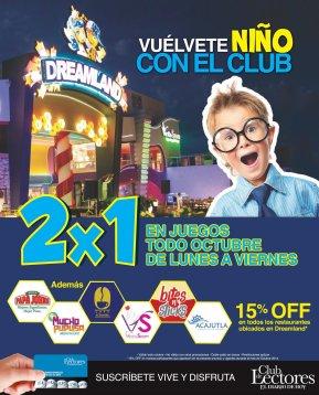 Promociones DREAMLAND 2x1 todo octubre 14
