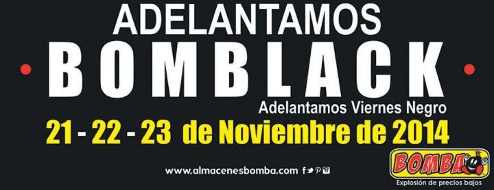 Adelanto BOMBA BLACK este viernes negro