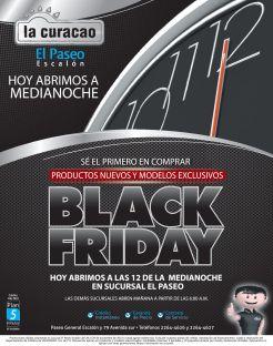 BLACK FRIDAY la curacao el paseo abre a las 12 de la media noche - 27nov14