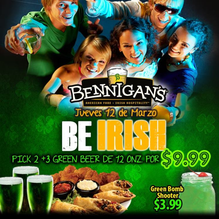 Be Irish restaurant BENNIGANS st patrick day promotions - 12mar15