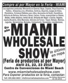 Miami wholesale show international iport and export products