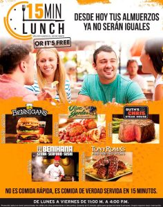 15 min LUNCH or its free ALMUERZOS de verdad