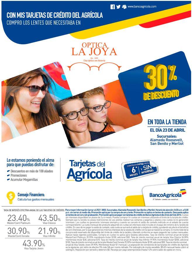 Optica la JOYA con 30 OFF en toda la tienda con Banco Agricola - 23abr15