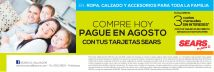 Compre HOY y pague hasta agosto solo en SEARS - 22may15