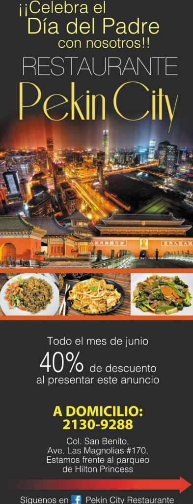 Restaurante PEKIN CITY Todo el mes de junion con 40 OFF para papa