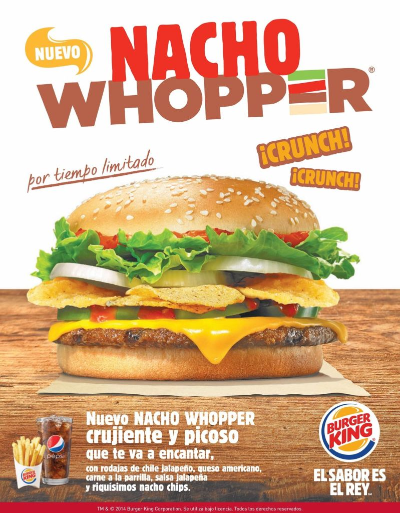 new NACHO WHOPPER especialidad Burger King
