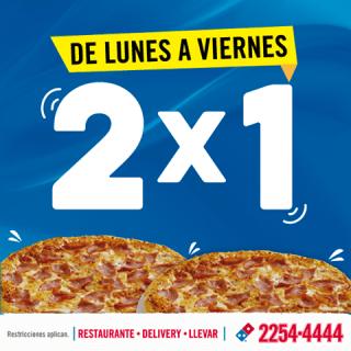 Solo en DOMINOS PIZZZA promocion 2x1 de lunes a viernes