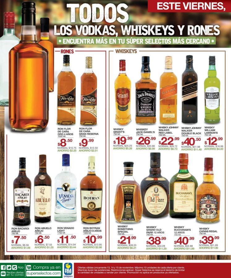 Ahora viernes en super selectos VODKAS WHISKEYS y RONES en oferta - 13nov15