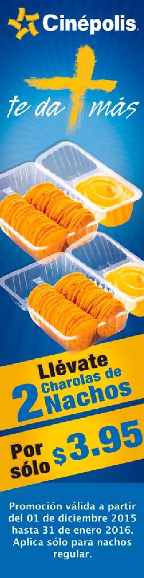 CINEPOLIS el salvador promocion de charolas de nachos al 2x1