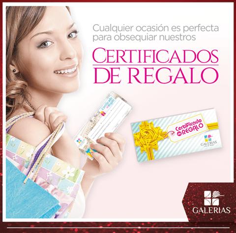 Certificado de regalos para canjearlos en GALERIAS