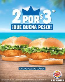 2 hambuerguesas King de pescado CLASICA por solo 3 dolares 99 centavos
