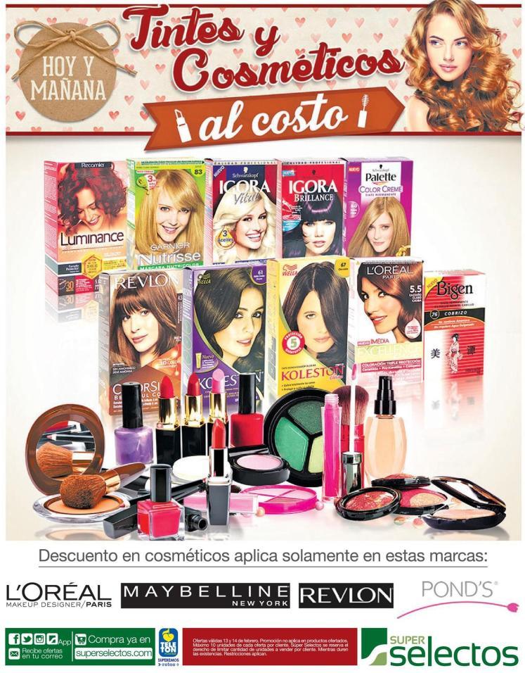 Tintes y cosmeticos al costo en el selectos pa lucir bella este 14 de febrero