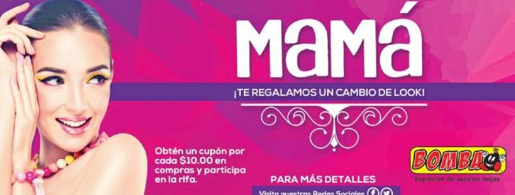 Promocion UN cambio de LOOK para mama de almacenes BOMBA