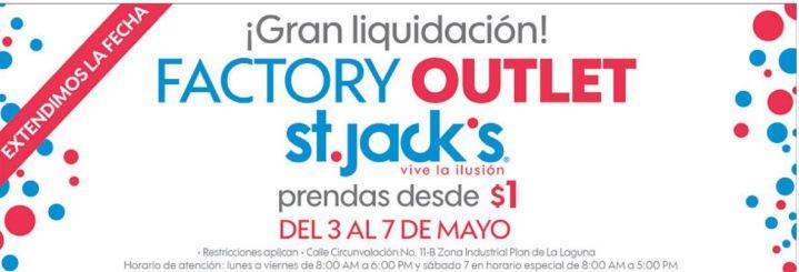 Gran liquidacion en St jack OUTLET hasta 7 mayo 2016