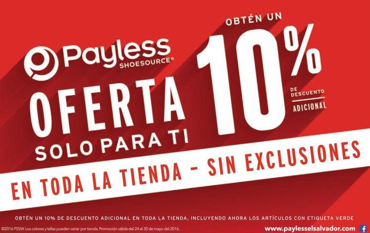 SIN exclusiones toda la tienda con 10 oFF adicional payless