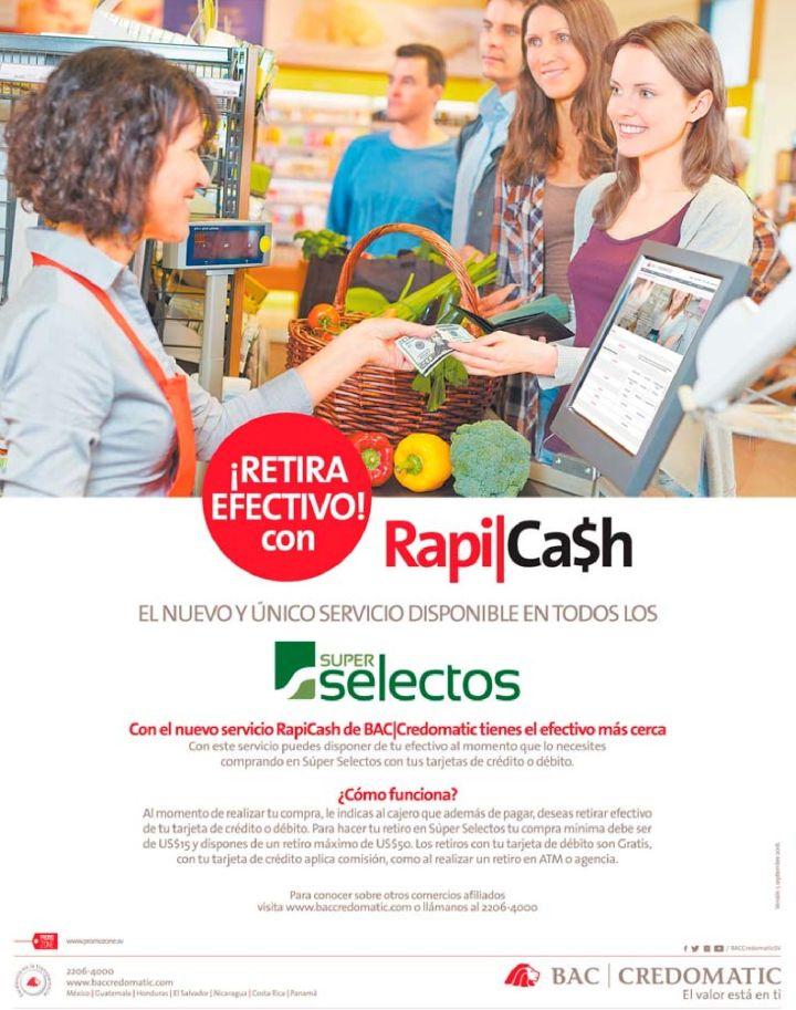 Nuevo servicio de retiro de dinero en efectivo RAPID CASH de super selectos