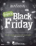 ofertas black friday 2016 super selectos