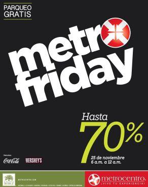 metro-friday-2016-este-proximo-viernes-25-de-noviembre-hasta-70-off