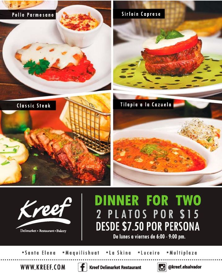 Promociones KREEF el salvador DINNER for TWO