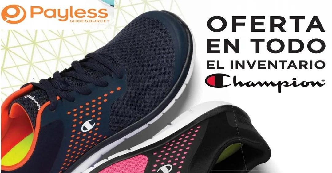 PAYLESS ofertas en todo el inventario de zapatos CHAMPION