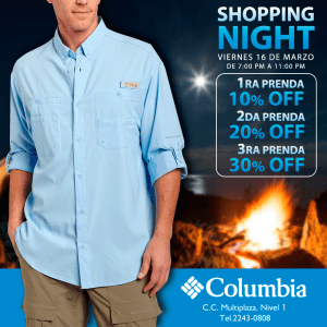 Multiplaza Shopping Night 16 Marzo - COLUMBIA sportwear el salvador