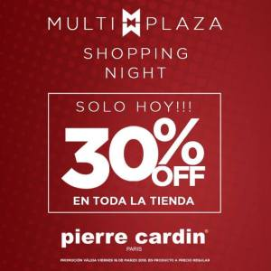 Multiplaza Shopping Night 16 Marzo - PIERRE cardin paris