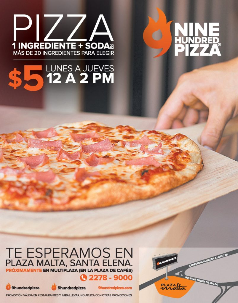 Promociones en NICE hundred PIZZA en Plaza MALTA santa elena