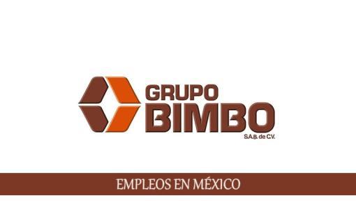 Vacantes en fábricas Bimbo para personal sin experiencia