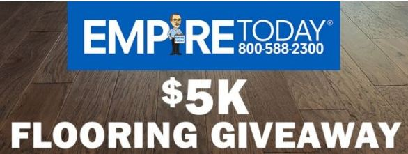 Empire Today $5K Flooring Giveaway Contest
