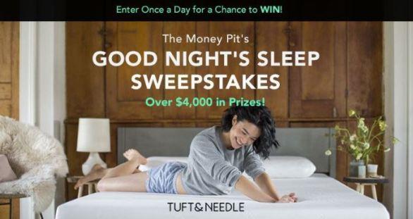 Money Pit Good Night Sleep Sweepstakes