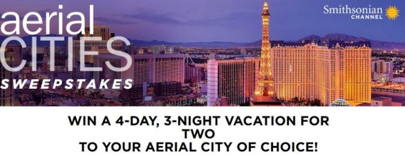 Smithsonian Channel's Aerial Cities Sweepstakes
