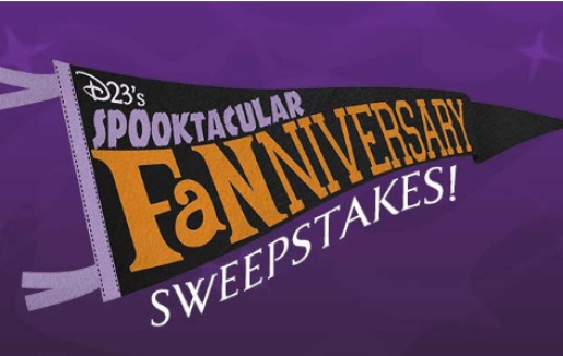 D23 Spooktacular Fanniversary Sweepstakes