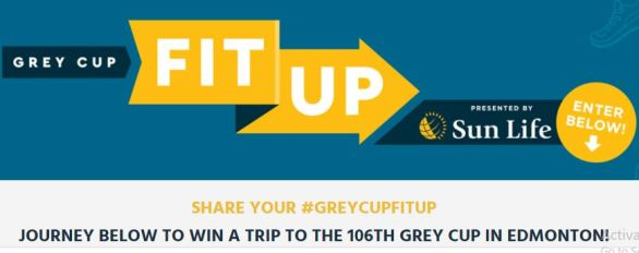 Grey Cup Fit Up Sun Life Contest