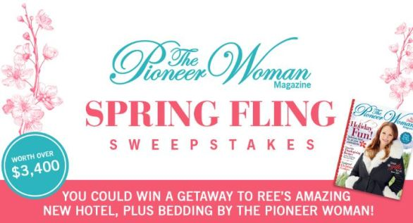 Pioneer Woman Magazine Spring Fling Sweepstakes
