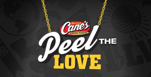 Raising Cane's Peel the Love Sweepstakes