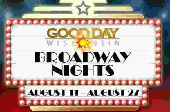 WLUK-Good-Day-Wisconsin-Broadway-Nights-Contest