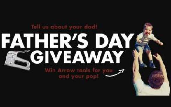 Arrowfastener-Fathers-Day-Giveaway