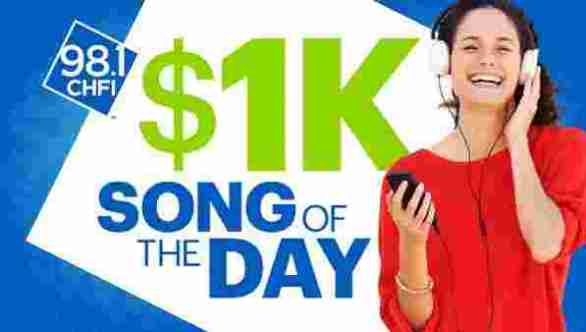 98.1-CHFI-1K-Song-of-The-Day-Contest