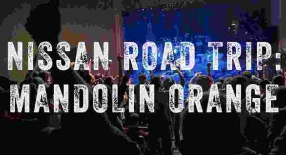 Ryman-Nissan-Road-Trip-Mandolin-Orange-Sweepstakes